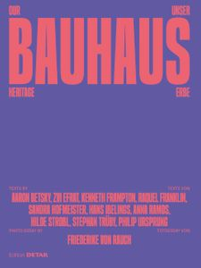 Our Bauhaus Heritage