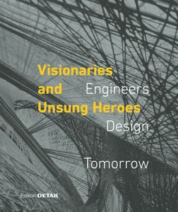 Visionaries and Unsung Heroes